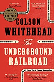 The Underground Railroad: A Novel av Colson…