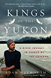 Kings of the Yukon : a river journey in search of the chinook