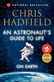 An Astronaut's Guide to Life on Earth…