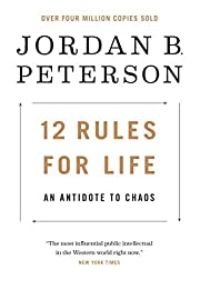 12 Rules for Life: An Antidote to Chaos de…