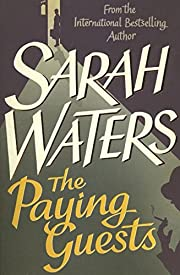 The Paying Guests de Sarah Waters