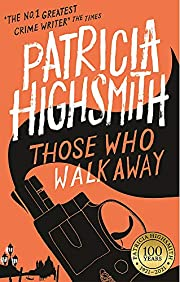 Those Who Walk Away: A Virago Modern Classic…