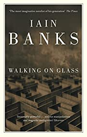 Walking on glass por Iain Banks