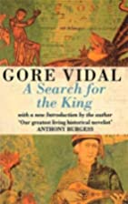 A Search for the King by Gore Vidal
