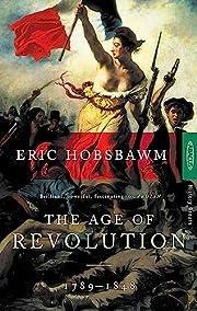 The Age of Revolution, 1789-1848 por Eric…