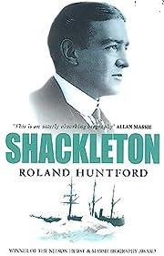 Shackleton de Roland Huntford