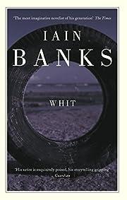 Whit por Iain Banks