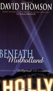 Beneath Mulholland av David Thomson