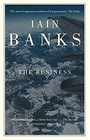 The Business por Iain Banks