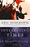 Interesting times : a twentieth-century life / Eric Hobsbawm
