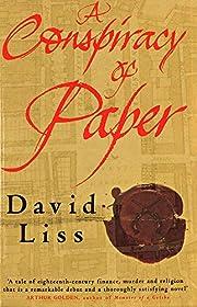 A Conspiracy of Paper di David Liss