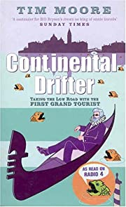 Continental Drifter: Taking the Low Road…
