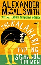 The Kalahari Typing School for Men by…