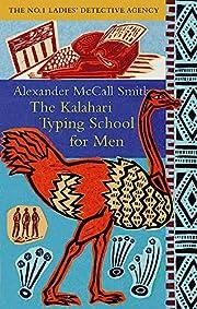 The Kalahari Typing School for Men (No. 1…