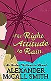 The Right Attitude to Rain (Isabel Dalhousie 3)