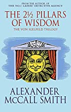 The 2 1/2 Pillars of Wisdom (The Von…
