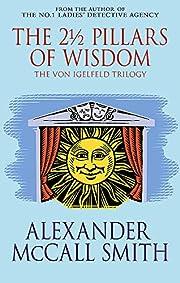 The 21/2 Pillars of Wisdom de Alexander…