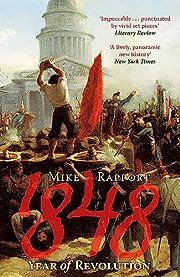 1848: Year of Revolution – tekijä: Mike…