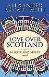 Love Over Scotland (#3 44 Scotland Street)