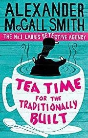 Tea Time for the Traditionally Built de…