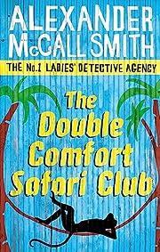 The Double Comfort Safari Club (No. 1 Ladies…
