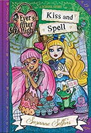 Kiss and Spell: A School Story (Ever After…