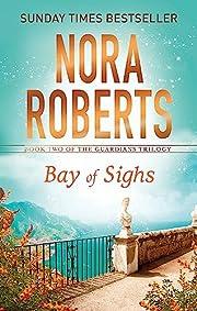 Bay of Sighs (Guardians Trilogy): Guardians…