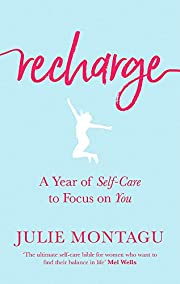 Recharge: A Year of Self-Care to Focus on…