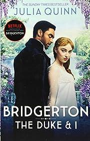 Bridgerton: The Duke and I (Bridgertons Book…