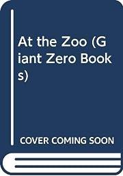 At the Zoo (Giant Zero Books)