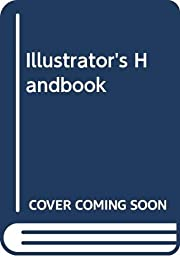 Illustrator's Handbook por Stan (Editor)…