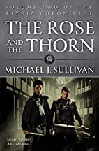 The rose and the thorn by Michael J.…