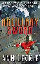 Ancillary Sword (Imperial Radch) by Ann…