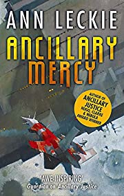 Ancillary Mercy: The conclusion to the…