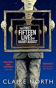 The First Fifteen Lives of Harry August af…