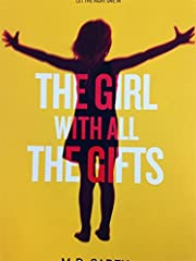 The Girl With All The Gifts (The Girl With…