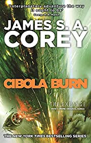 Cibola Burn: Book 4 of the Expanse (now a…