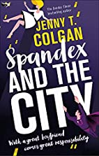 Spandex and the City by Jenny T. Colgan