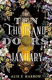 The Ten Thousand Doors of January: A…