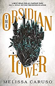 The Obsidian Tower: The Gates of Secrets…
