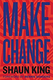 Make Change: How to Fight Injustice,…