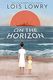 On the Horizon por Lois Lowry