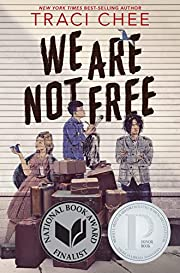 We Are Not Free av Traci Chee