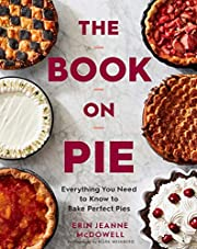 The Book on Pie: Everything You Need to Know…