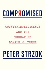 Compromised: Counterintelligence and the…