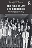 The rise of law and economics: an intellectual history