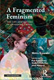 A Fragmented feminism