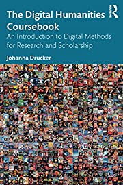 The Digital Humanities Coursebook de Johanna…