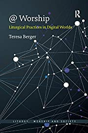@ Worship: Liturgical Practices in Digital…