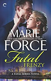 Fatal 09: Fatal Frenzy por Marie Force